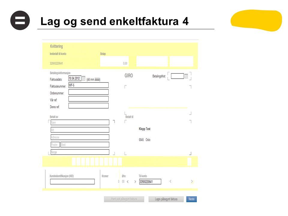 Lag og send enkeltfaktura 4