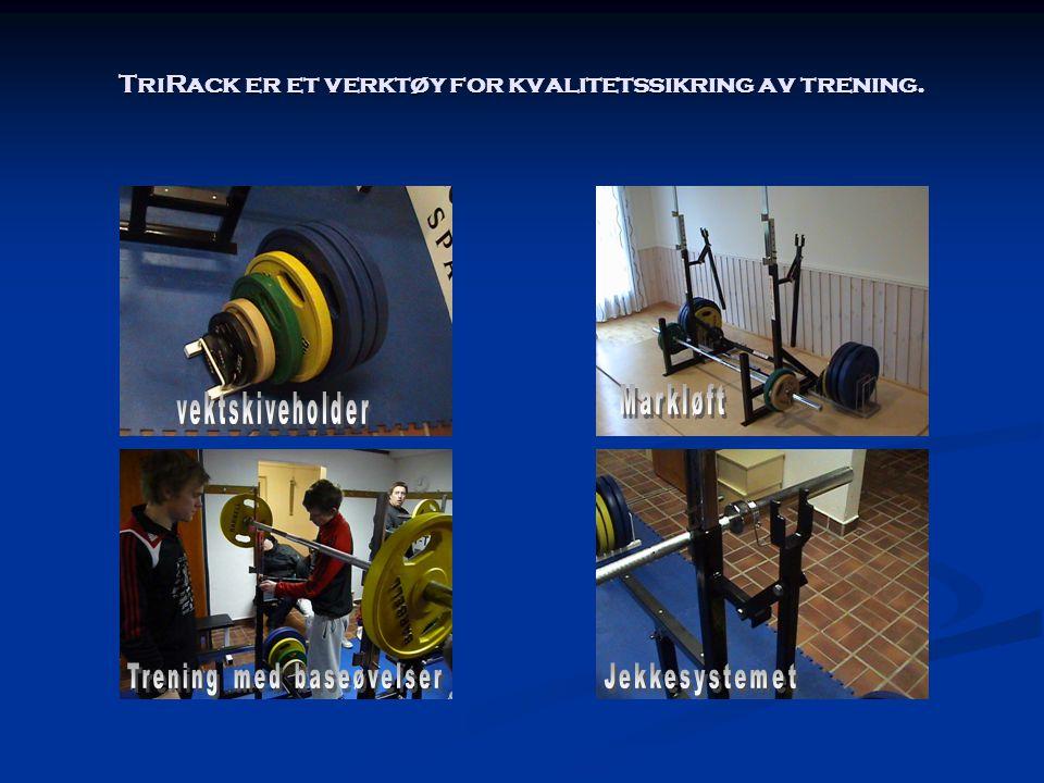 TriRack er et verktøy for kvalitetssikring av trening.