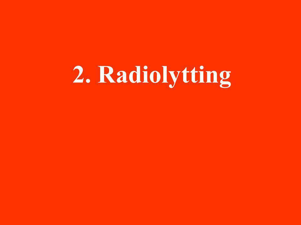 2. Radiolytting