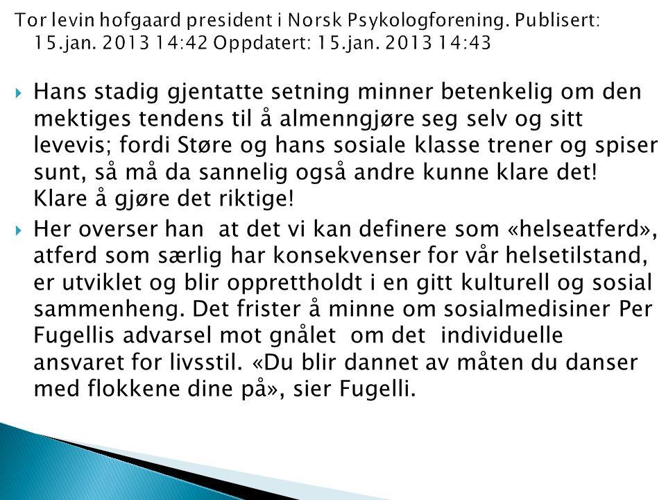  Elstad, Jon Ivar ( 2005 ): Sosioøkonomiske ulikheter i helse.