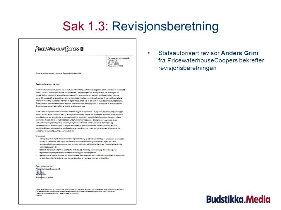 Sak 1.2: Utdeling av utbytte Styreleder kommenterer disponering av årsresultat og utdeling av utbytte.