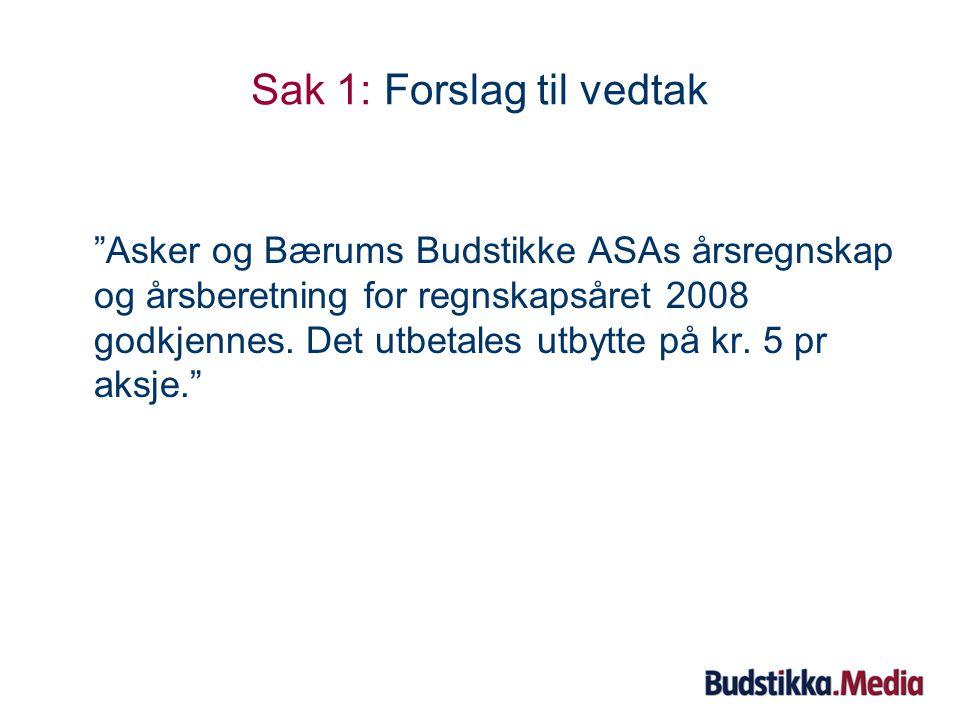 Sak 1.3: Revisjonsberetning •Statsautorisert revisor Anders Grini fra PricewaterhouseCoopers bekrefter revisjonsberetningen