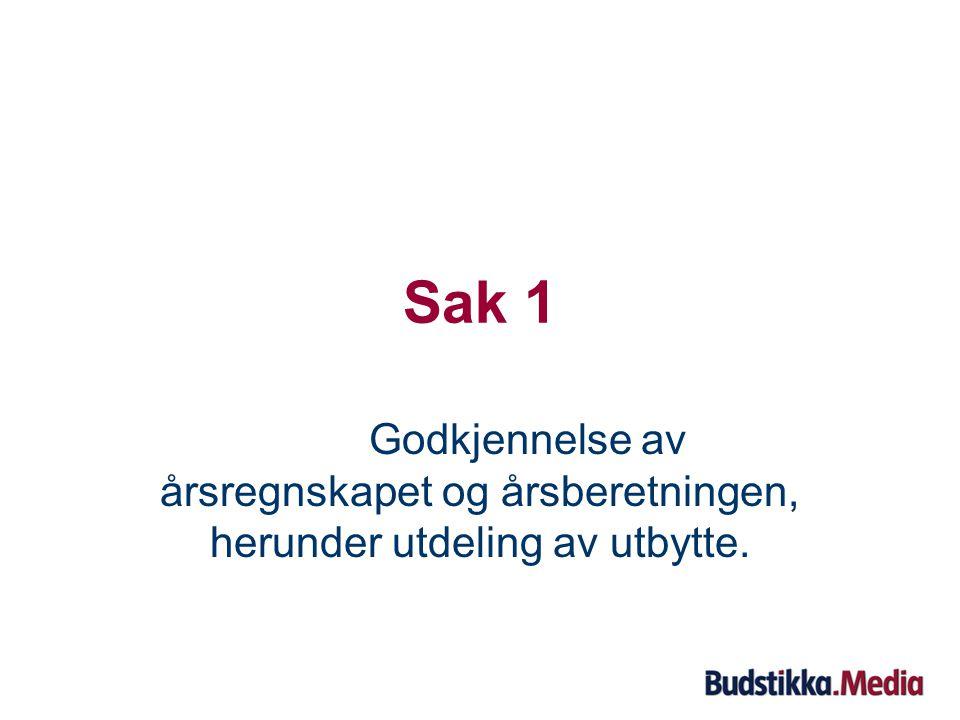 Til orientering Opptelling ved eventuelle avstemminger:  Administrasjonen i Budstikka forestår opptellingen under kontroll av revisor.