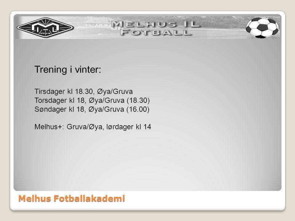 Trening i vinter: Tirsdager kl 18.30, Øya/Gruva Torsdager kl 18, Øya/Gruva (18.30) Søndager kl 18, Øya/Gruva (16.00) Melhus+: Gruva/Øya, lørdager kl 14