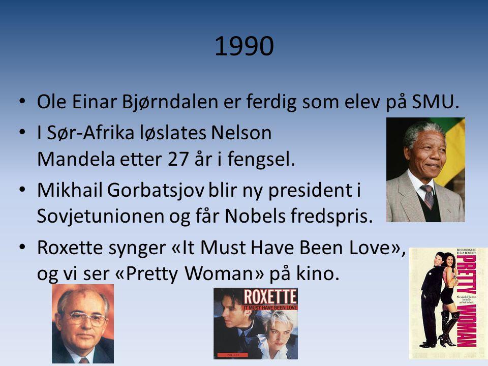 1990 • Ole Einar Bjørndalen er ferdig som elev på SMU. • I Sør-Afrika løslates Nelson Mandela etter 27 år i fengsel. • Mikhail Gorbatsjov blir ny pres