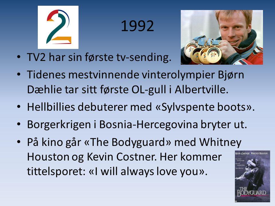 1992 • TV2 har sin første tv-sending. • Tidenes mestvinnende vinterolympier Bjørn Dæhlie tar sitt første OL-gull i Albertville. • Hellbillies debutere