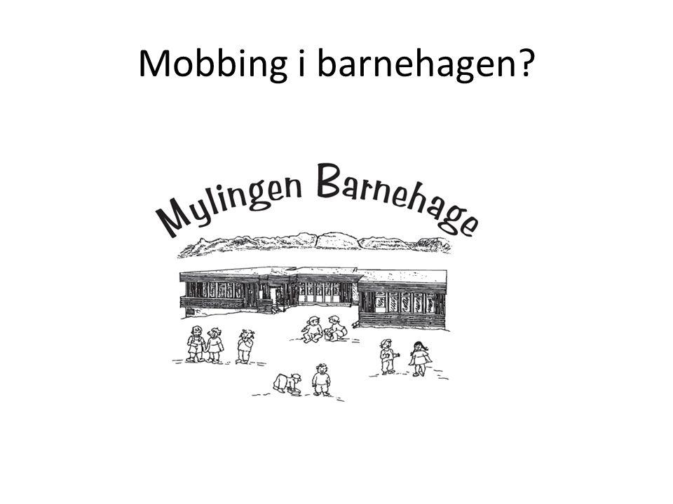 Mobbing i barnehagen?