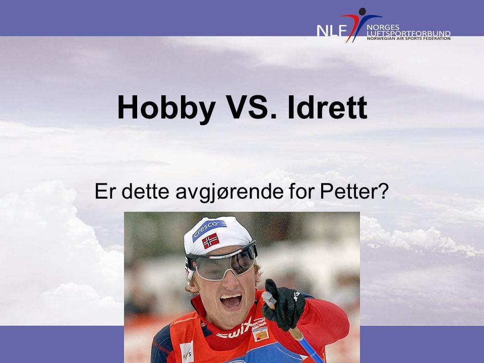 Hobby VS. Idrett Er dette avgjørende for Petter?
