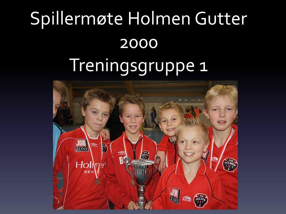 Spillermøte Holmen Gutter 2000 Treningsgruppe 1
