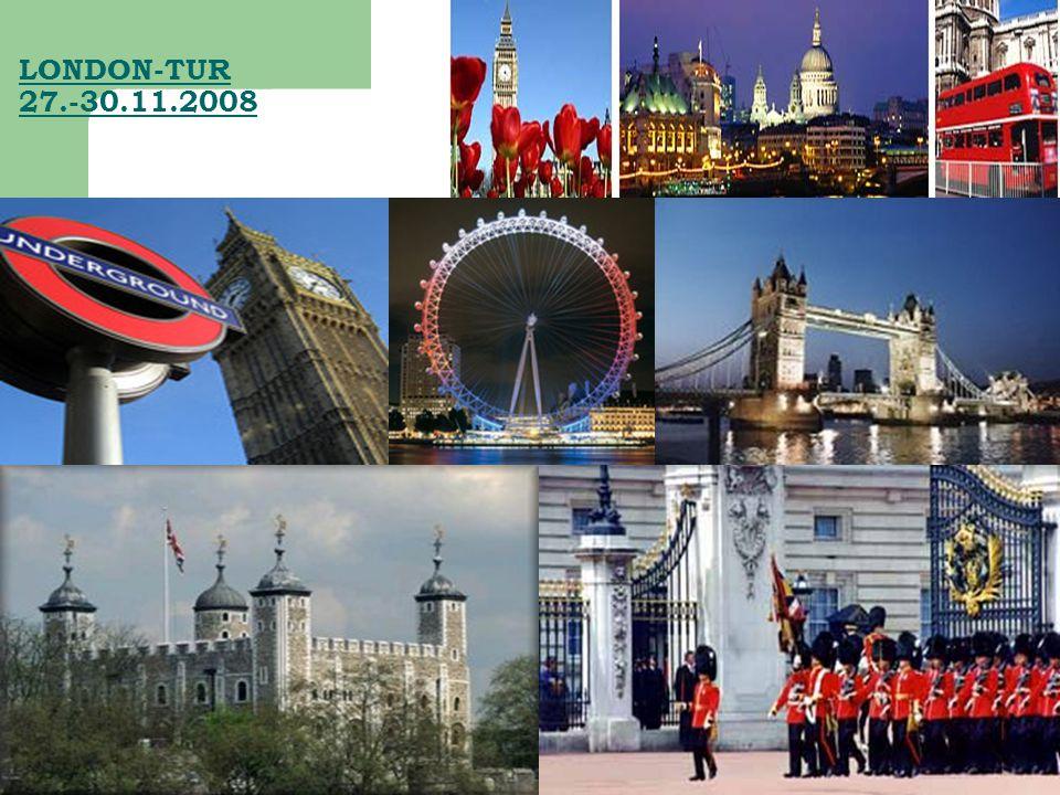 LONDON-TUR 27.-30.11.2008