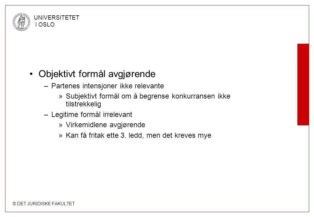 © DET JURIDISKE FAKULTET UNIVERSITETET I OSLO Art 81(1) - tolkningsstriden løst.