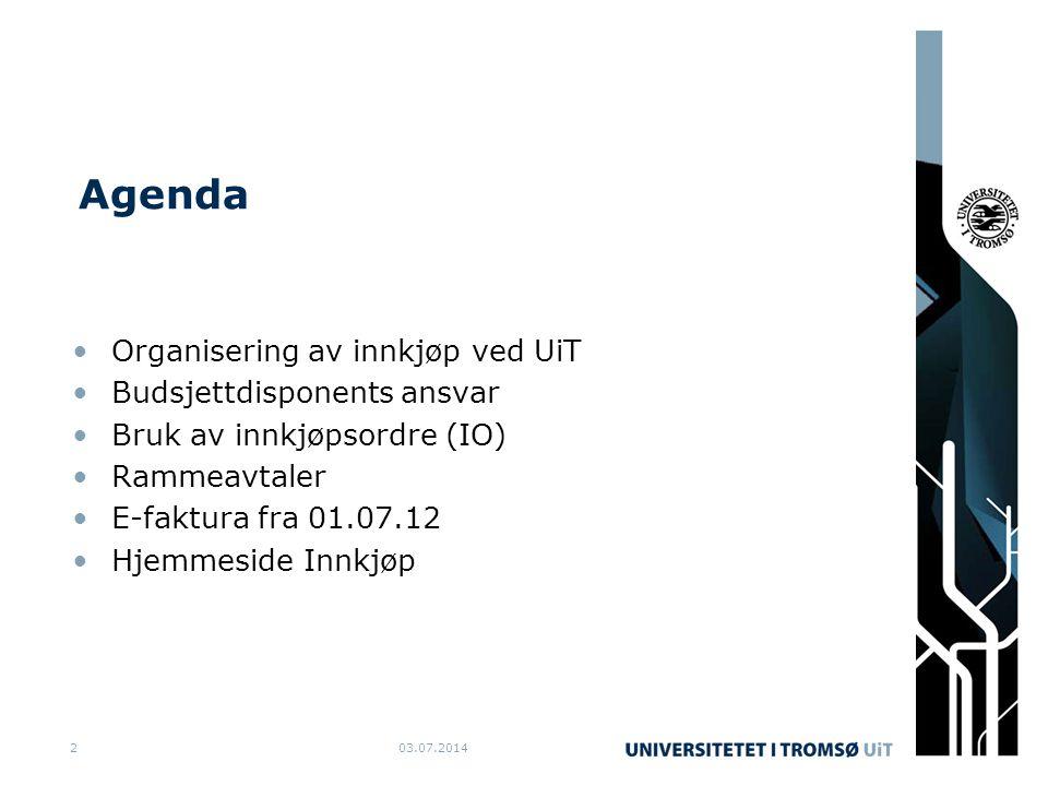Agenda •Organisering av innkjøp ved UiT •Budsjettdisponents ansvar •Bruk av innkjøpsordre (IO) •Rammeavtaler •E-faktura fra 01.07.12 •Hjemmeside Innkj