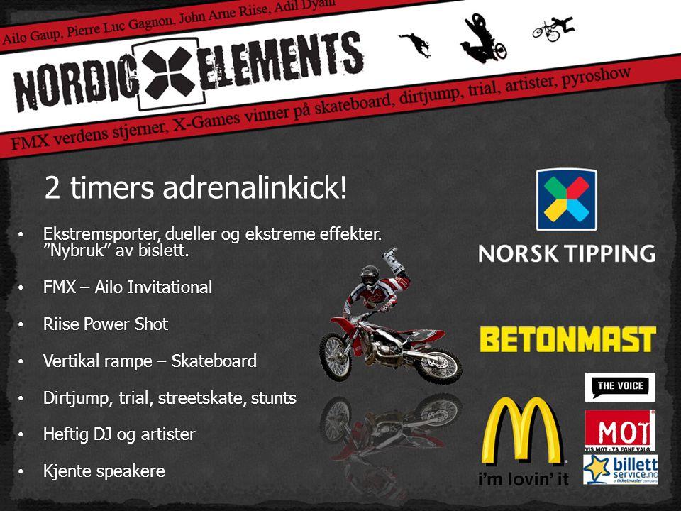 2 timers adrenalinkick. • Ekstremsporter, dueller og ekstreme effekter.