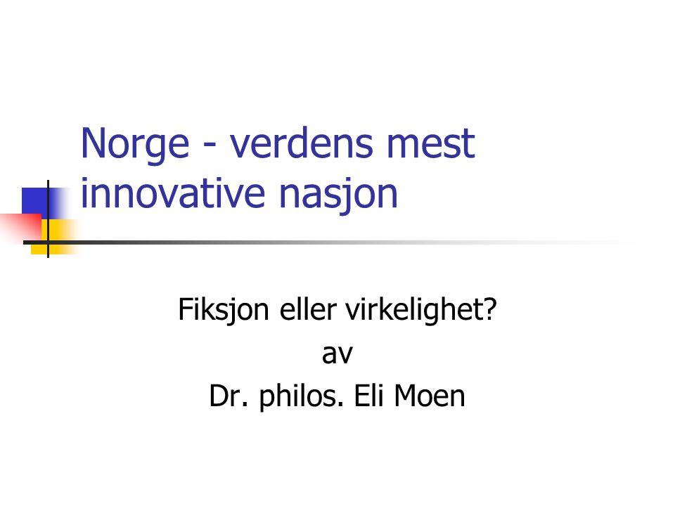 Norsk næringskultur  Økonomiske rasjonalitet dominert av:  råvarefokus (drevet gjennom flere hundreår)  levebrøds/livsstilsbedrifter  Mangler tradisjon for industrielt tänkande