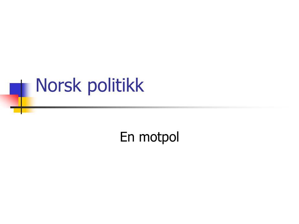 Norsk politikk En motpol