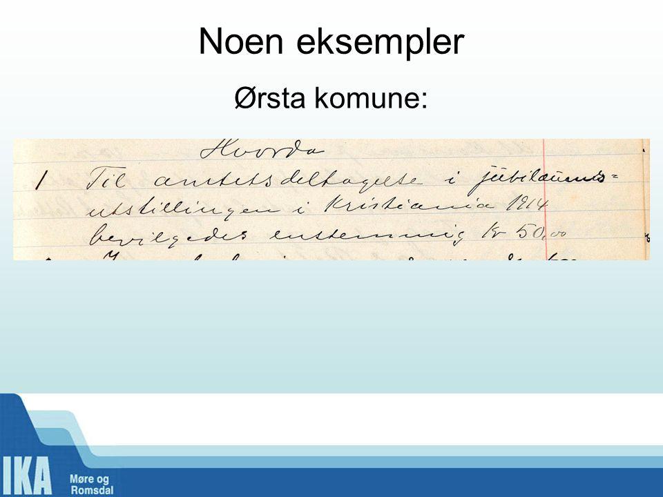 Noen eksempler Ørsta komune: