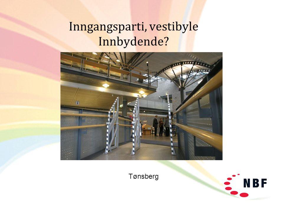 Inngangsparti, vestibyle Innbydende? Tønsberg