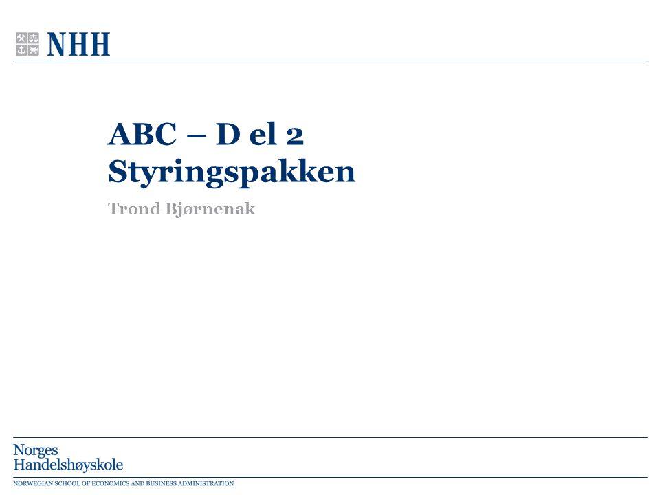 ABC – D el 2 Styringspakken Trond Bjørnenak