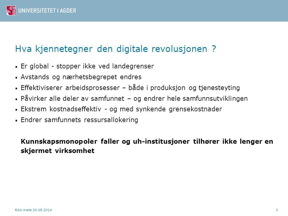 Hva kjennetegner den digitale revolusjonen ? • Er global - stopper ikke ved landegrenser • Avstands og nærhetsbegrepet endres • Effektiviserer arbeids