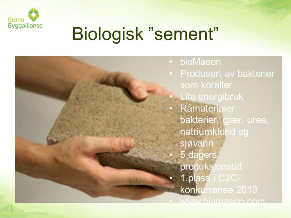 """Biologisk """"sement"""" •bioMason •Produsert av bakterier som koraller •Lite energibruk •Råmaterialer: bakterier, gjær, urea, natriumklorid og sjøvann •5 d"""
