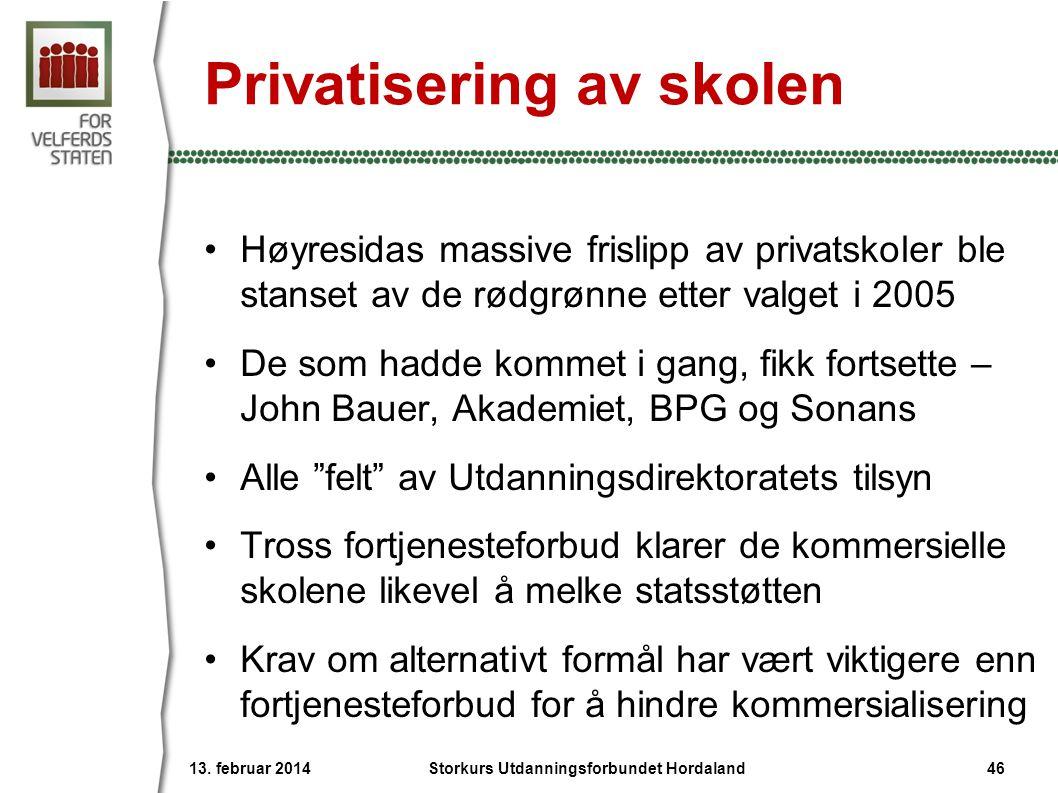 Privatisering av skolen •Høyresidas massive frislipp av privatskoler ble stanset av de rødgrønne etter valget i 2005 •De som hadde kommet i gang, fikk