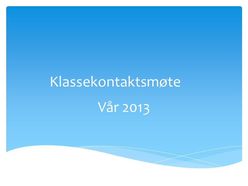 Klassekontaktsmøte Vår 2013