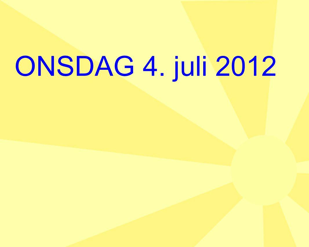 ONSDAG 4. juli 2012