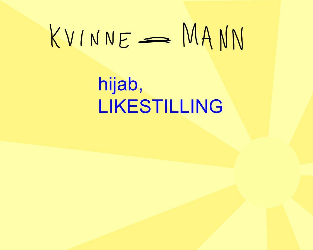 hijab, LIKESTILLING