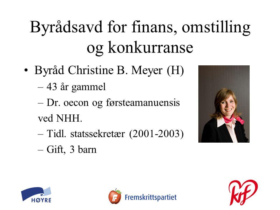 Byrådsavd for finans, omstilling og konkurranse •Byråd Christine B.