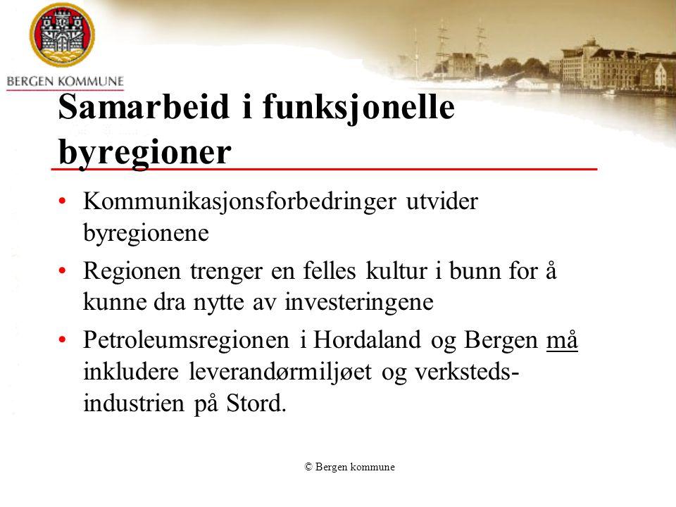 © Bergen kommune Bysamarbeid Bergen – Stord •Bergen er viktig for Stord som kunnskapssenter og kultursenter •Stord kommune er en viktig aktør i Hordaland olje og gass ( HOG ) •Bergen ønsker Stord som medeier i felles næringsutviklingselskap Business Region Bergen – BRB
