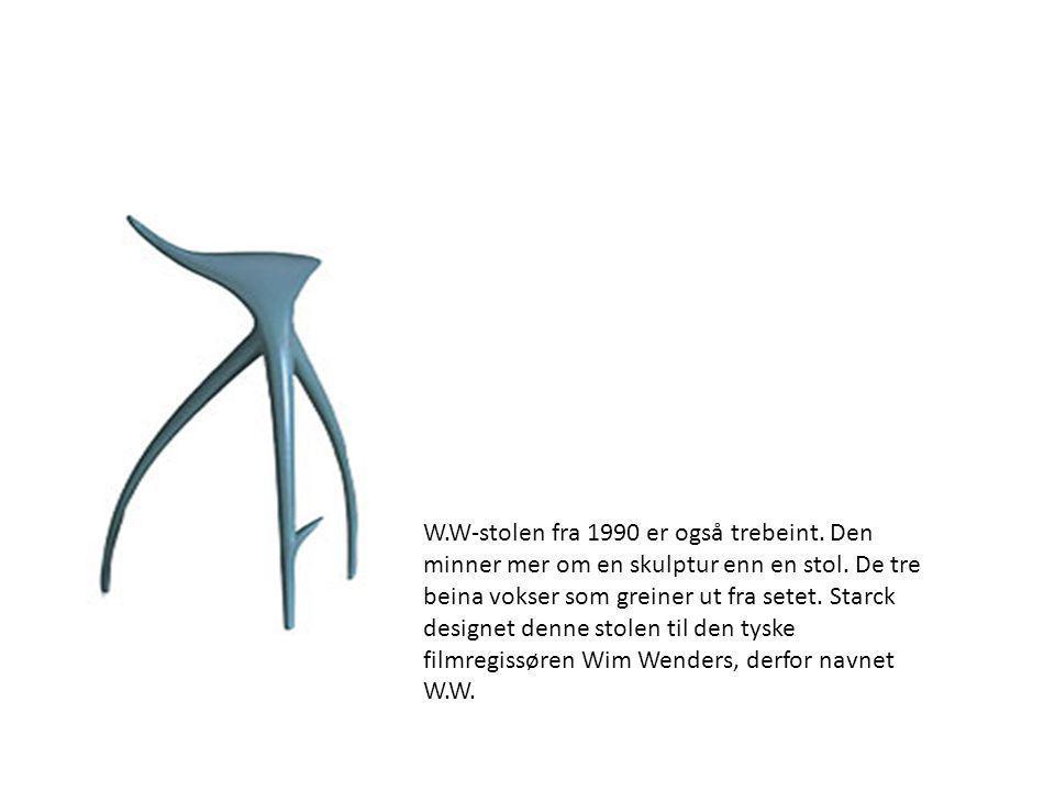 W.W-stolen fra 1990 er også trebeint. Den minner mer om en skulptur enn en stol. De tre beina vokser som greiner ut fra setet. Starck designet denne s