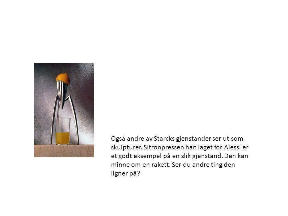 Også andre av Starcks gjenstander ser ut som skulpturer. Sitronpressen han laget for Alessi er et godt eksempel på en slik gjenstand. Den kan minne om