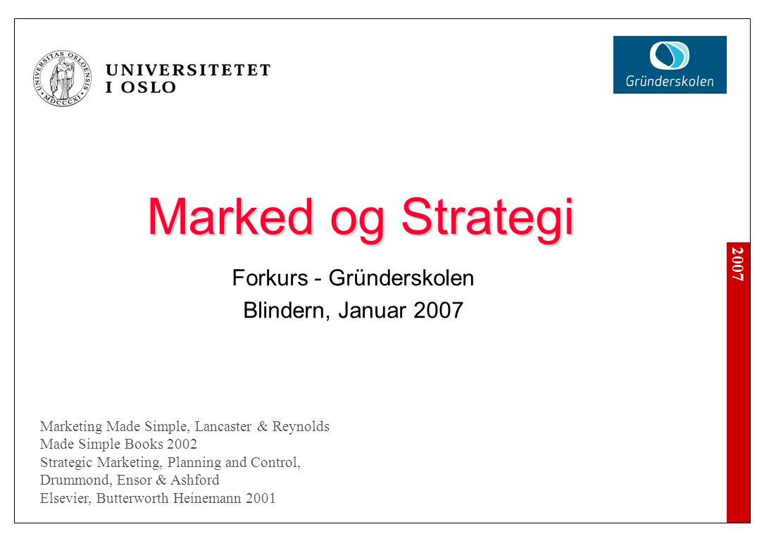 2007 Marked og Strategi Forkurs - Gründerskolen Blindern, Januar 2007 Marketing Made Simple, Lancaster & Reynolds Made Simple Books 2002 Strategic Mar