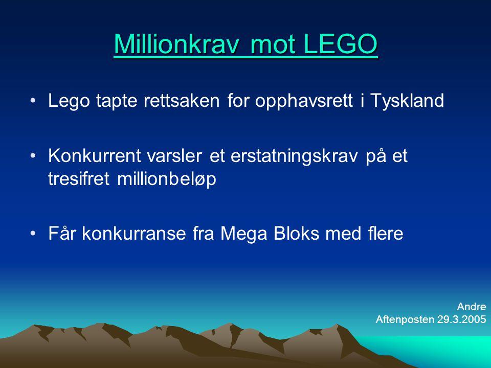 Millionkrav mot LEGO Millionkrav mot LEGO •Lego tapte rettsaken for opphavsrett i Tyskland •Konkurrent varsler et erstatningskrav på et tresifret mill