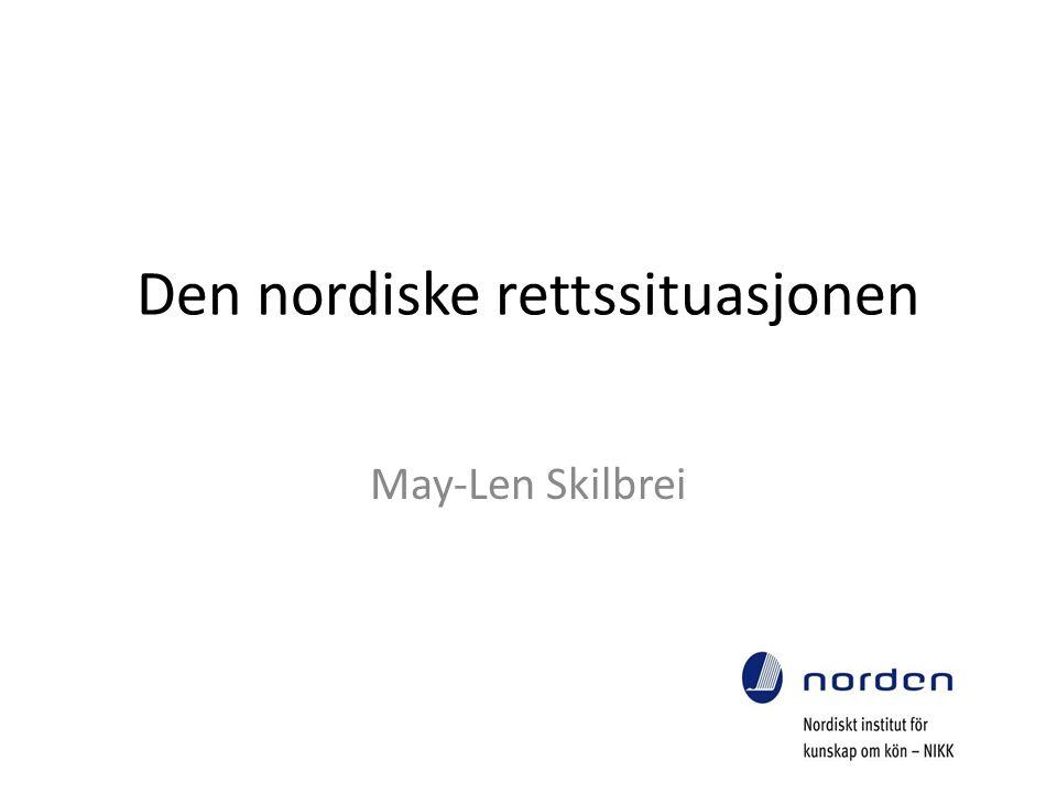 Den nordiske rettssituasjonen May-Len Skilbrei