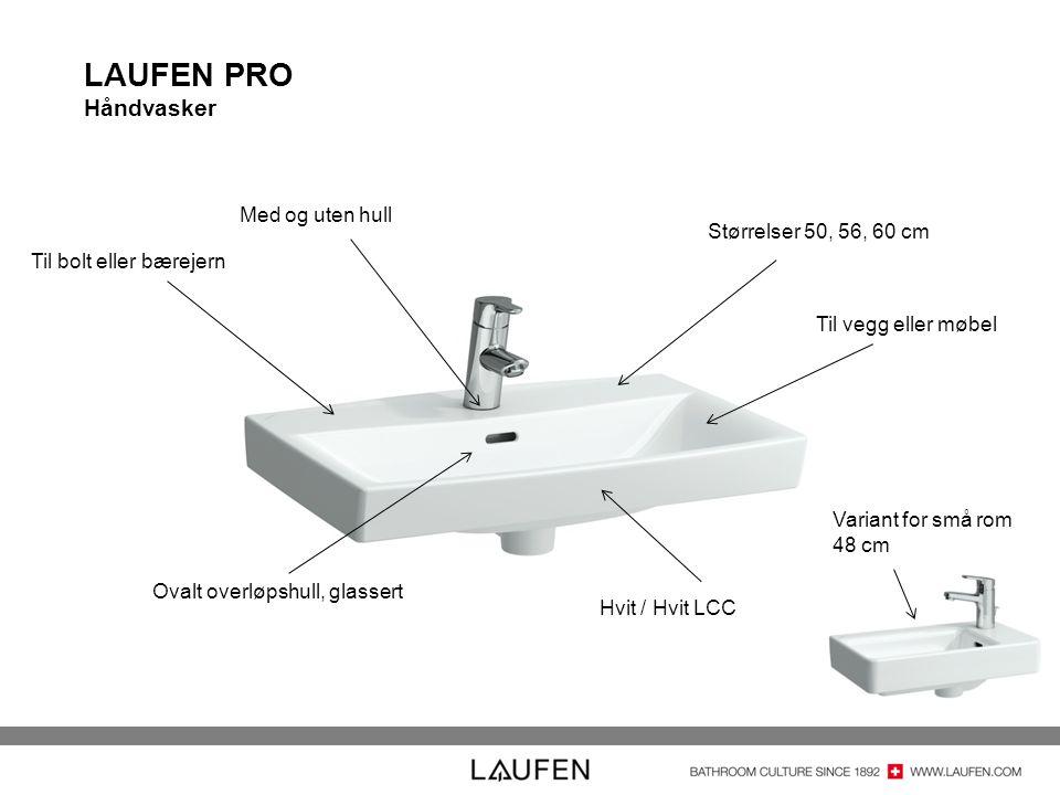 LAUFEN PRO Håndvasker Ovalt overløpshull, glassert Hvit / Hvit LCC Størrelser 50, 56, 60 cm Til bolt eller bærejern Med og uten hull Til vegg eller møbel Variant for små rom 48 cm