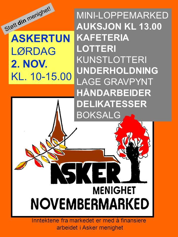 Inntektene fra markedet er med å finansiere arbeidet i Asker menighet ASKERTUN LØRDAG 2.