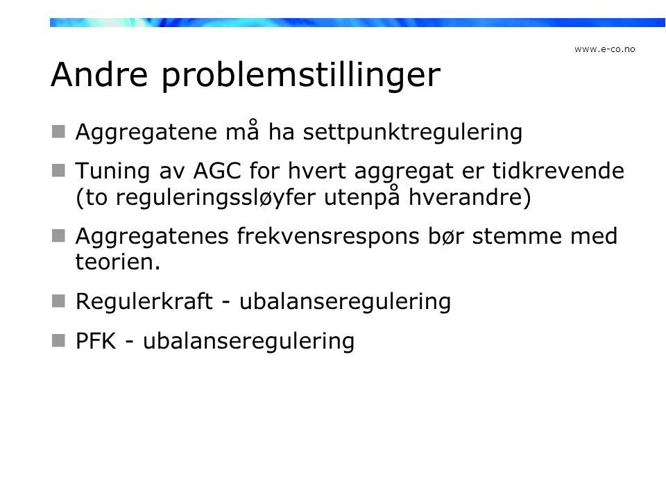 www.e-co.no Andre problemstillinger  Aggregatene må ha settpunktregulering  Tuning av AGC for hvert aggregat er tidkrevende (to reguleringssløyfer u