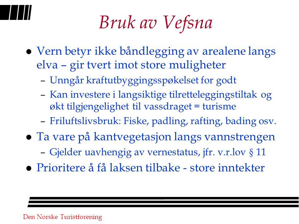 Den Norske Turistforening Næring – hva tillater vernet.
