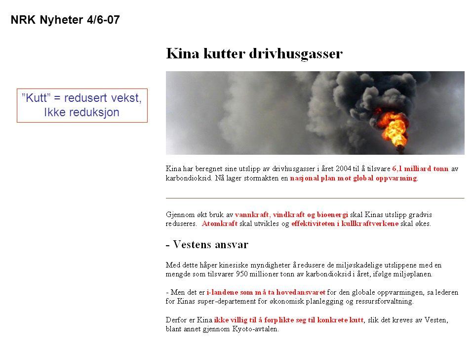 """NRK Nyheter 4/6-07 """"Kutt"""" = redusert vekst, Ikke reduksjon"""