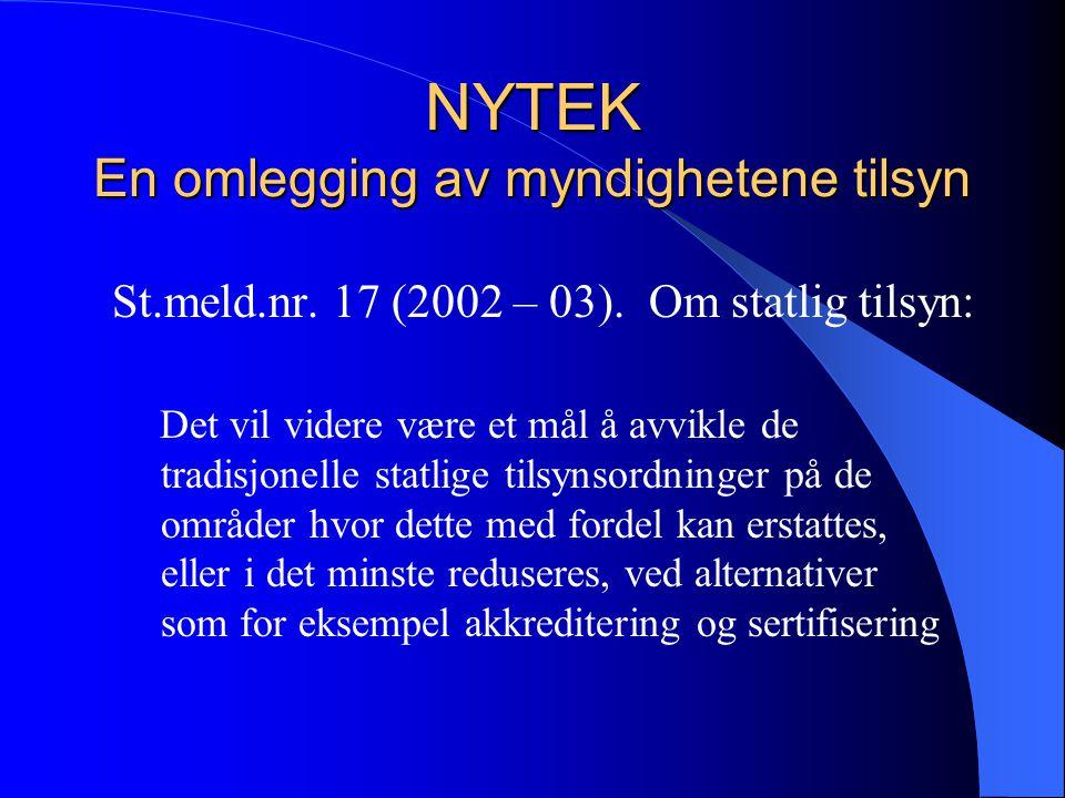 NYTEK – et intrikat trekantforhold Forskrift Fiskeriforvaltningen Krav Standard Norge NS 9415 Samsvars- vurdering Norsk Akkreditering