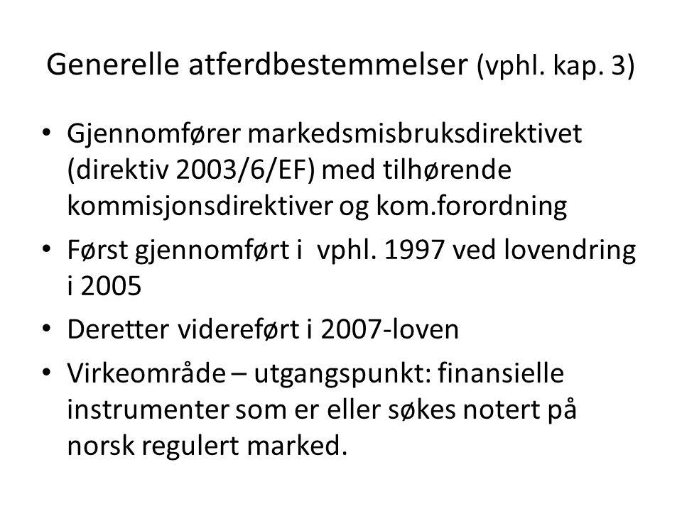 Generelle atferdbestemmelser (vphl. kap.