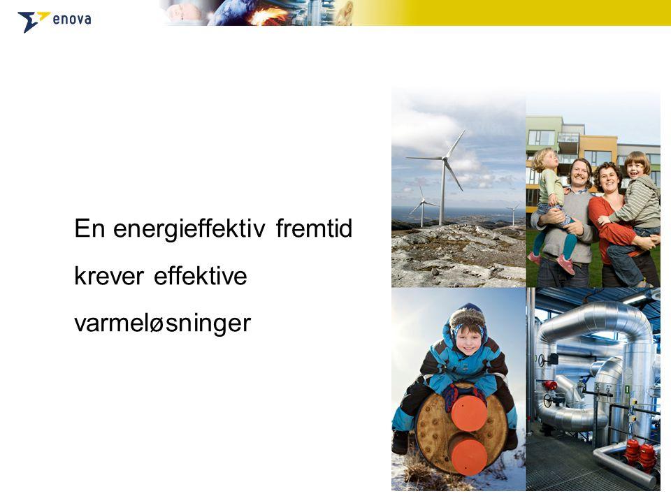 En energieffektiv fremtid krever effektive varmeløsninger