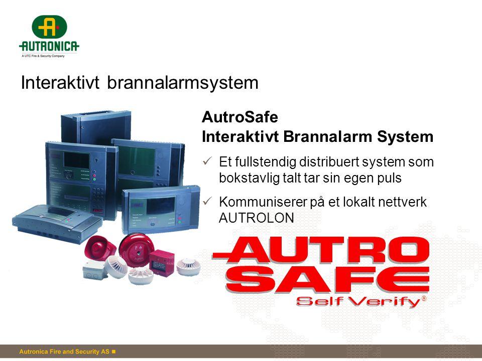 Interaktivt brannalarmsystem AutroSafe Interaktivt Brannalarm System  Et fullstendig distribuert system som bokstavlig talt tar sin egen puls  Kommu