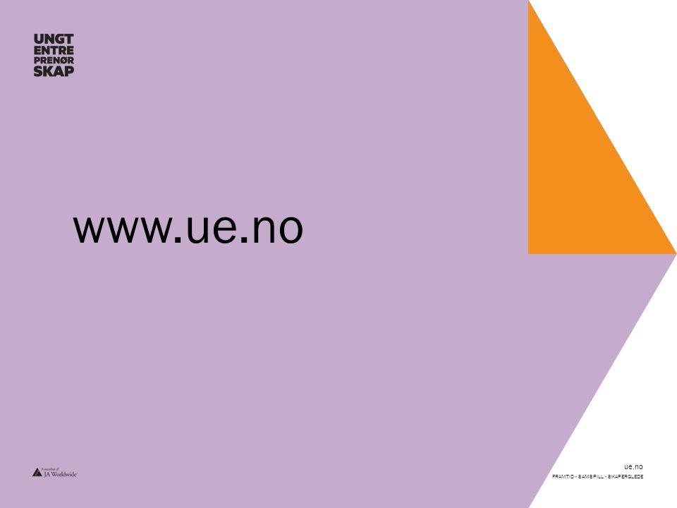 ue.no FRAMTID - SAMSPILL - SKAPERGLEDE www.ue.no