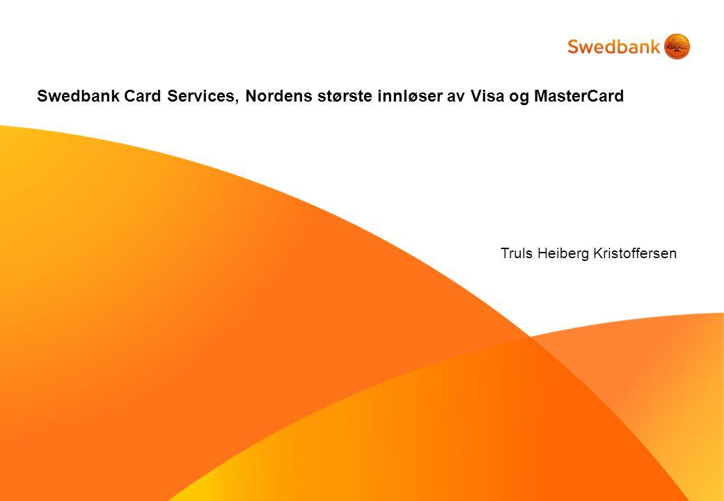 2 Swedbank Card Services •Heleid datterselskap av Swedbank AB •Største Visa og MasterCard innløser i Norden •Fjerde største innløser i Europa •AAA – rating •1,4 mrd.