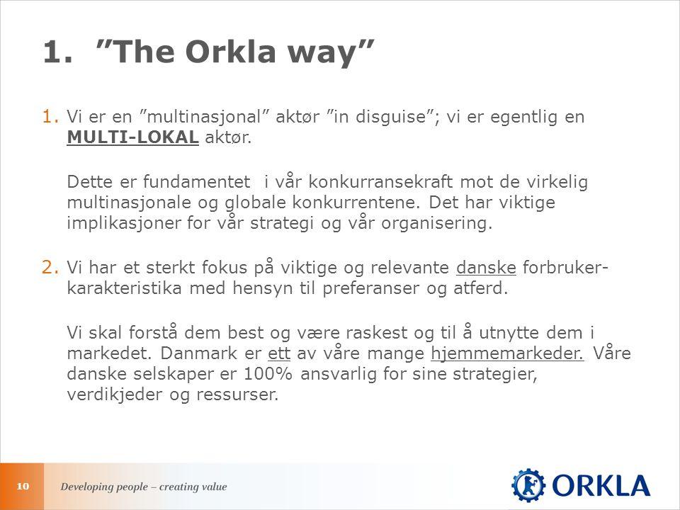 1. The Orkla way 1.