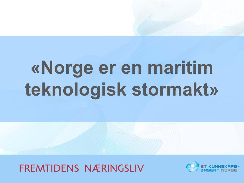 «Norge er en maritim teknologisk stormakt»