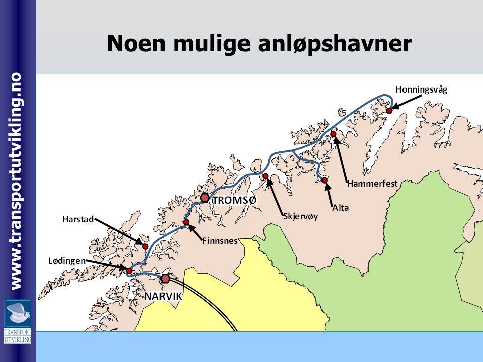 www.transportutvikling.no Noen mulige anløpshavner