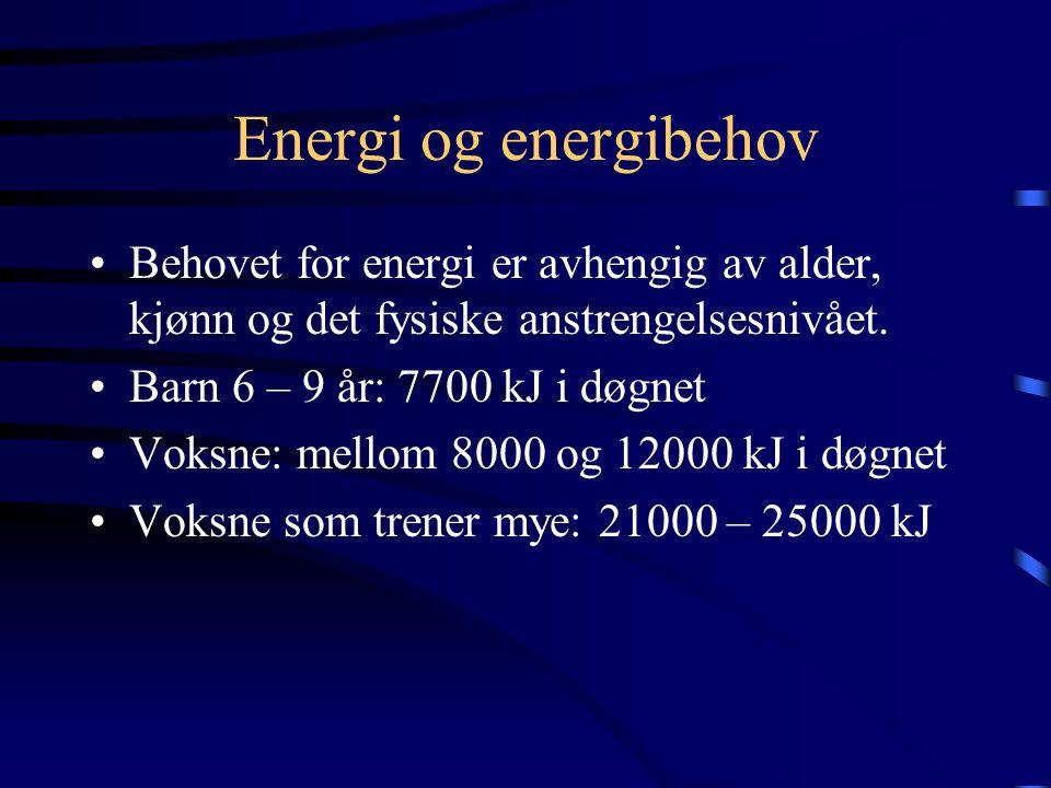 Energi og energibehov •Alle prosessene i kroppen krever energi. Kroppen skaffer seg energi ved å frigjøre den kjemiske energien som er i maten •Ved fo